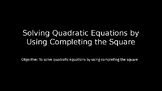 Completing the Square - PowerPoint Lesson (6.1)