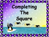 ALGEBRA PP:  Completing the Square with Guided Notes/DISTA