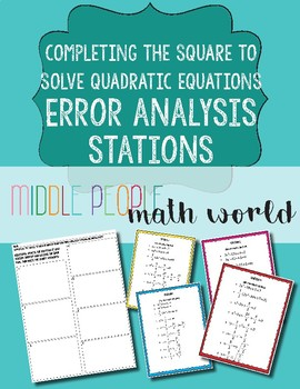 Completing the Square to Solve Quadratic Equations Error Analysis Stations