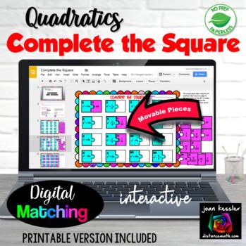 Completing the Square with GOOGLE Slides for Algebra Quadratics