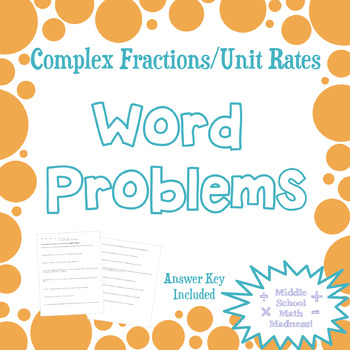 Complex Fractions/Unit Rates: Word Problems by Middle School Math ...