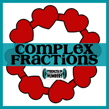 Complex Fractions + word problems Valentine's Day Heart Wreath