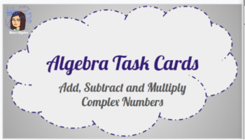 Complex (Imaginary) Numbers Task Cards