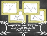 Complex Intersecting Lines and Angle Measures Task Cards