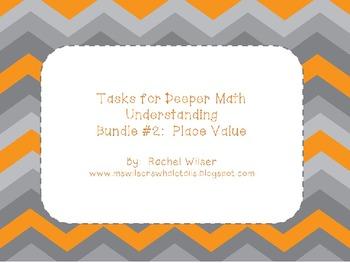 Complex Math Tasks for Deeper Understanding--Place Value