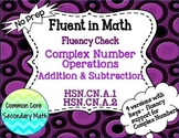 Complex Number Operations: Add & Subtract Fluency Check : No Prep Fluent in Math
