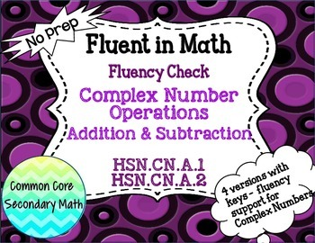 Complex Number Operations: Add & Subtract Fluency Check :
