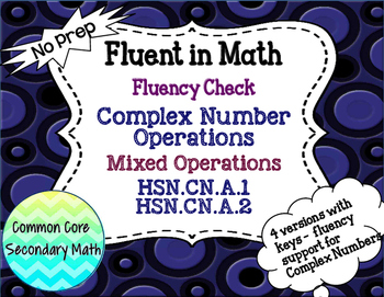 Complex Numbers: Mixed Opeartions Fluency Check : No Prep