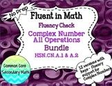 Complex Number Operations Bundled Fluency Checks : No Prep Fluent in Math