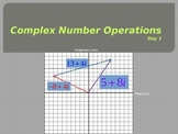 Complex Number Operations (Day 1)