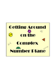 Complex Number Plane Graphing, Midpoint, Distance Activity