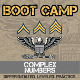 Complex Numbers Boot Camp -- Differentiated Practice Assignments