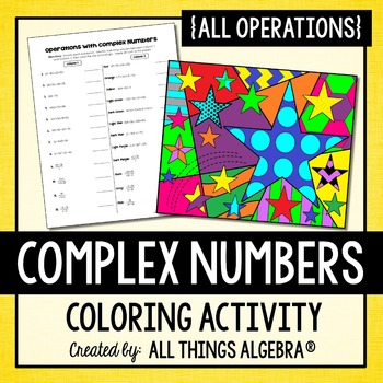 Complex Numbers Coloring Activity By All Things Algebra Tpt