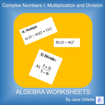 Complex Numbers I: Multiplication and Division