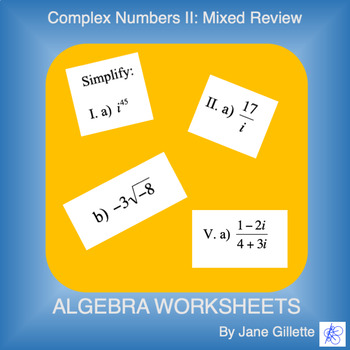 Complex Numbers II: Mixed Review