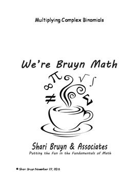 Complex Numbers - Multiplying Binomials