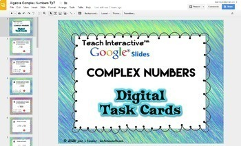 Complex Numbers with GOOGLE Slides™ Digital Task Cards