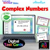 Complex Numbers Digital Task Cards with GOOGLE Slides™