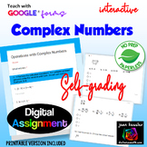 Complex Numbers with Google™ Forms Self Grading Assignment