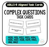 Complex Questions Task Cards [ABLLS-R Aligned to H}
