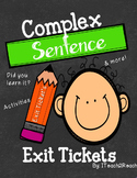 Complex Sentence Exit Tickets