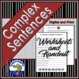 Sentences - Complex Sentences and Independent and Dependent Clauses
