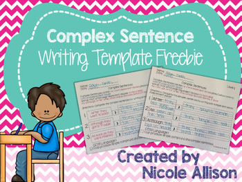 Complex Sentence Writing Template {Freebie}