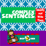 Complex Sentences: Identify and Write Them (PowerPoint)