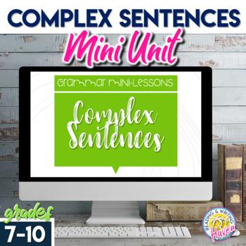 Sentence Structure: Complex Sentences Unit