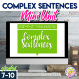 Sentence Structure: Complex Sentences Unit for Types of Sentences