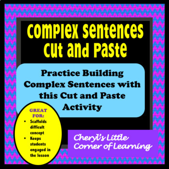 Complex Sentences Sort and Build with Dependent/Independent Clauses
