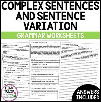 Complex Sentences and Sentence Variation - Grammar Workshe