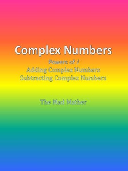 Complex numbers - Adding & Subtracting
