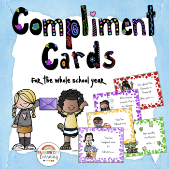 Class Compliments: Compliment Cards for the Whole School Year