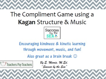 Compliment Game Using Kagan