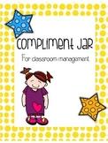 Compliment Jar for Classroom Management