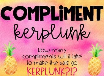 Compliment Kerplunk
