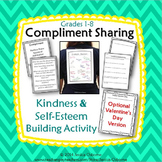 Compliment Sharing: An Unselfish Kindness & Self-Esteem Building Activity