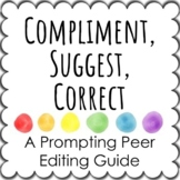 Compliment, Suggest, Correct - Peer Editing in Writing