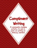 Compliment Writing- A Work on Writing or Literacy Center Community Builder Free