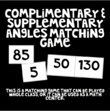 Complimentary & Supplementary (Additive) Angles Matching Game