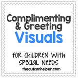 Complimenting and Greeting Visuals for Students who are Nonverbal