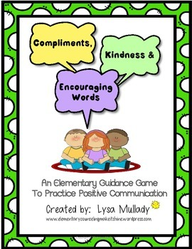 Compliments, Kindness and Encouraging Words