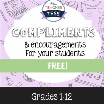 Compliments and encouragements for your students