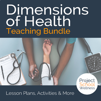 Dimensions of Health Bundle - - Middle School Health Lesson Plans