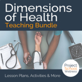Dimensions of Health Bundle - - Middle School Health Lesson Plans