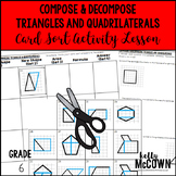 Compose & Decompose Triangles and Quadrilaterals Card Sort Activity Lesson