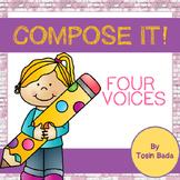 Compose It!: {Four Voices}