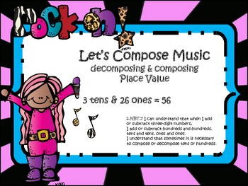 Compose Music!! (Decompose & Regroup Using Place Value)