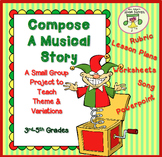 Small Group Project for Elementary Music: Compose a Story, 3rd-5th